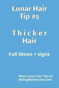 Lunar Hair Tip #5 - Thicker Hair