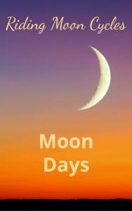 Riding Moon Cycles Moon Days